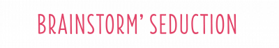Logo de Brainstorm' Seduction