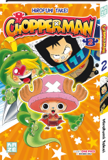 Chopperman - Tome 2