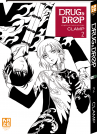 Tome 2 || Drug & Drop