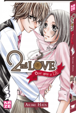 2nd Love - Once upon a Lie - Tome 3