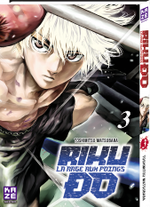 Riku-Do, La rage aux poings - Tome 3