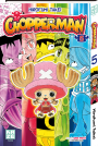 Tome 5 || Chopperman