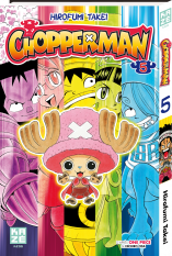 Chopperman - Tome 05