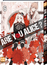 Tome 6 || Are you Alice ?