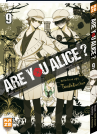 Tome 09 || Are you Alice ?